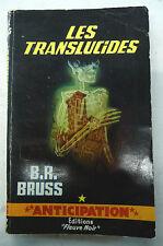 les translucides b r bruss fleuve noir anticipation 246 1964
