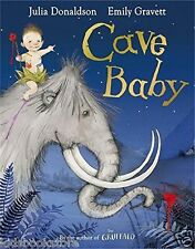 Julia Donaldson Story Book - CAVE BABY - NEW