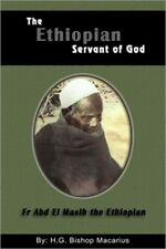The Ethiopian Servant of Christ by Bishop Macarius (Paperback, 2009)