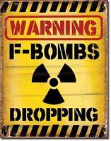 F - Bombs Dropping Metal Tin Sign Wall Art