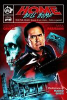 Home Hell Home - The Evil Dead. Storia Di Un Mito...Fatto A Pezzi! (Cut-up) Nuov