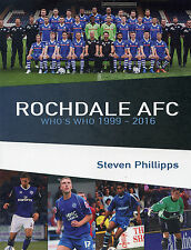 Rochdale AFC Who's Who 1999-2016 - The Dale Players - Football book - Spotland