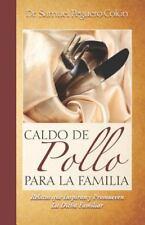 Caldo de Pollo para la Famili by Samuel Peguero Colon (2012, Paperback)