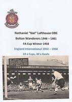 NAT LOFTHOUSE BOLTON WANDERERS 1946-1961 RARE ORIGINAL SIGNED MAGAZINE CUTTING
