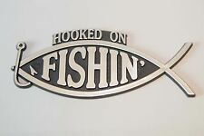 Hooked on Fishing Car Emblem Plaque Silver Finish