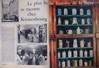 PUBLICITÉ KRONENBOURG PLUS BELLE HISTOIRE DE LA BIÈRE PREMIÈRE DE FRANCE - CHOPE