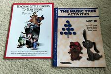 TEACHING LITTLE FINGERS TO PLAY MORE and THE MUSIC TREE - Two Books - Free Shipp