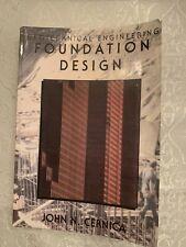 Geotechnical Engineering Foundation Design By John N. Cernica (1995, Paperback)