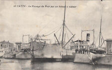 """CETTE SETE 69 passage du pont par un bateau à vapeur """"saint-nicolas"""" écrite 1916"""
