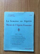 LA SEMAINE EN ALGERIE MIROIR DE L'ALGERIE FRANCAISE n °68