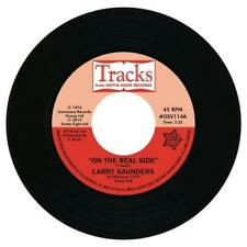 """LARRY SAUNDERS On The Real Side NEW NORTHERN SOUL 45 (OUTTA SIGHT) 7"""" Vinyl R&B"""