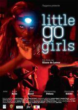 Affiche 120x160cm LITTLE GO GIRLS 2016 Eliane De Latour - Documentaire NEUVE