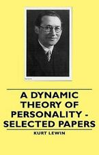 A Dynamic Theory of Personality - Selected Papers by Kurt Lewin (2008,...