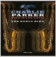 Charlie Parker with Miles Davies The Early Bird 180G Vinyl LP Record