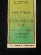 1930s Kelly's Sandwich Shop Home Cooking Where Food is Really Tasty Bradenton FL