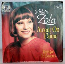 "7"" Vinyl - ARLETTE ZOLA - Amour On T´aime"