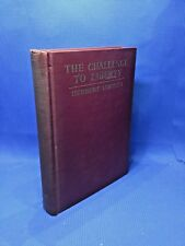 The Challenge To Liberty by Herbert Hoover Hardcover 1934 'A' First Printing