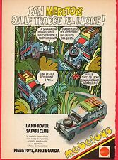 Pubblicità Advertising Werbung 1979 MATTEL MEBETOYS Land Rover Safari Club