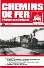 CHEMINS de FER RÉGIONAUX et URBAINS - N° 193 (1986 - 1) (CFRU - FACS) (Train)