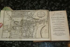 1787 THE HISTORY OF EDINBURGH GUIDE TO THE CITY WITH 2 FOLD-OUT MAPS BY KINCAID*
