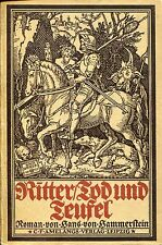 HANS VON HAMMERSTEIN: Ritter, Tod und Teufel (Amelangs Verlag Leipzig)