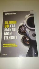 Alain Hamon - Le jour où j'ai mangé mon flingue