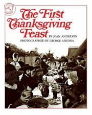 The First Thanksgiving Feast: By Anderson, Joan