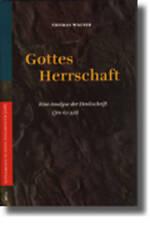 Gottes Herrschaft: Eine Analyse Der Denkschrift (Jes 6, 1-9, 6) (Vetus Testamen