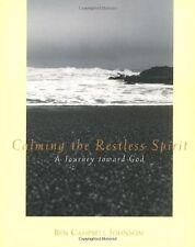 Calming the Restless Spirit: A Journey Toward God