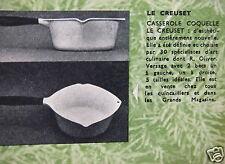 PUBLICITÉ 1961 LE CREUSET CASSEROLE COQUELLE ESTHÉTIQUE NOUVELLE - ADVERTISING