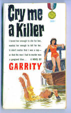 1961 Gold Medal paperback CRY ME A KILLER by Garrity