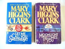 Mary Higgins Clark Lot-Let Me Call You Sweetheart, Moonlight Becomes You