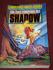 In the Empire of Shadow by Lawrence Watt-Evans (1995, TPB) SIGNED 1st print