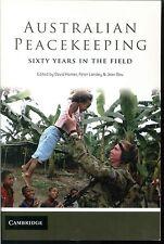 AUSTRALIAN PEACEKEEPING Sixty Years in the Field by David Horner et al