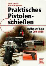 Praktisches Pistolenschießen von Schwab, Ulrich, Kr...   Buch   Zustand sehr gut