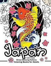 Japan Tattoo Coloring Books: A Fantastic Selection of Exciting Im by Alex Summer