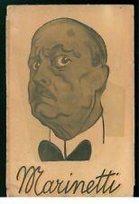 RISTORI RODOLFO JACUZIO F. T. MARINETTI DI PROFILO MODERNISSIMA 1919 FUTURISMO