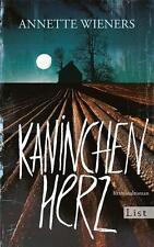 Kaninchenherz von Annette Wieners (2015, Taschenbuch) UNGELESEN