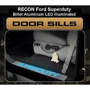 RECON 264121FD Ford SUPERDUTY 99-15  Aluminum  Emblems Illuminated door sill