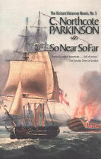 NEW So Near So Far (The Richard Delancey Novels) by C. Northcote Parkinson