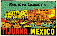 Tijuana Mexico    Vintage Looking  1950's  Travel Decal sticker