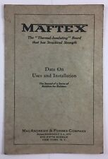 MAFTEX Thermal Insulating Board Uses Installation MacAndrews and Forbes Co 1927