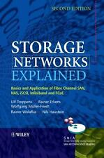 Storage Networks Explained : Basics and Application of Fibre Channel San, Nas.