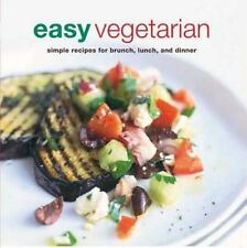 Easy Vegetarian : Simple Recipes for Brunch, Lunch, and Dinner (2017, Paperback)