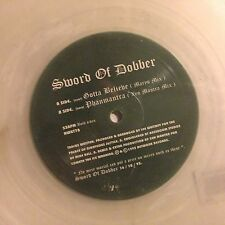 SWORD OF DOBBER - Gotta Believe - Vinile 10 Mix Trasparente -
