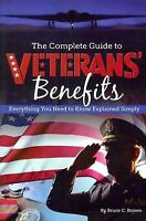 The Complete Guide to Veterans' Benefits: Everything You Need to Know Explained