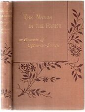 The Nation in the Parish, or Records of Upton-on-Severn by Emily & R Lawson 1884