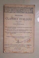 COLLEZIONE DI CLASSICI ITALIANI CON NOTE DI GUSTAVO BALSAMO CRIVELLI UTET ANNI 2