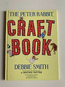 The Peter Rabbit Craft Book by Debbie Smith (Hardback, 1993)