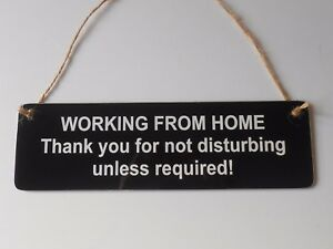 WORKING FROM HOME SIGN *NO NUISANCE CALLERS * DO NOT DISTURB SIGN * NO SALESMEN